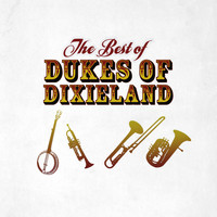 Dukes of Dixieland - The Best of Dukes of Dixieland