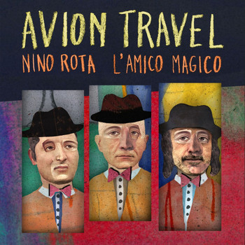 Avion Travel - Nino Rota l'amico magico (Bonus Track Version)
