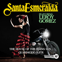 Santa Esmeralda - The House of the Rising Sun / Quasimodo Suite