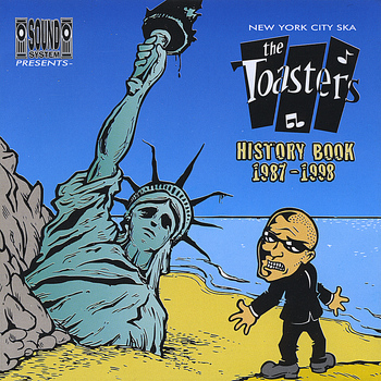 The Toasters - History Book 1987 - 1998