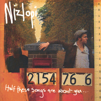 Nizlopi - Half These Songs Are About You