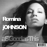 Romina Johnson - As Good As This