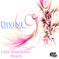 Divine - Keep On Moving