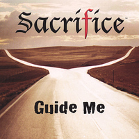 Sacrifice - Guide Me