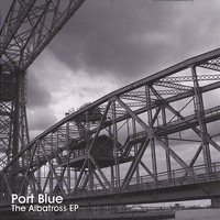 Port Blue - The Albatross EP