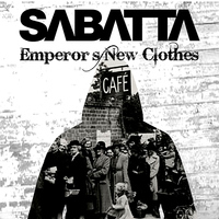Sabatta - Emperor's New Clothes