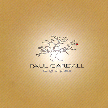 Paul Cardall - Songs of Praise