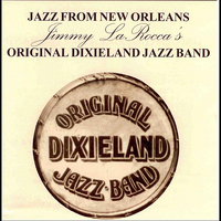 Original Dixieland Jazz Band - Jazz From New Orleans
