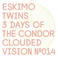 Eskimo Twins - 3 Days Of The Condor