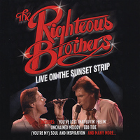 The Righteous Brothers - The Righteous Brothers: Live on the Sunset Strip