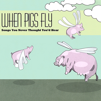 Various Artists - Pigs Fly CD
