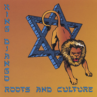 King Django - Roots and Culture