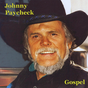Johnny Paycheck - Gospel