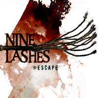Nine Lashes - Escape