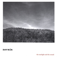 Nevada - The Sunlight and the Sound