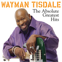 Wayman Tisdale - The Absolute Greatest Hits