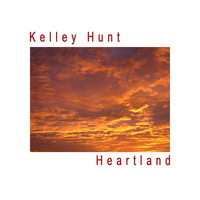 Kelley Hunt - Heartland - Single