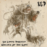 No Limits Project - Wolves At the Gate