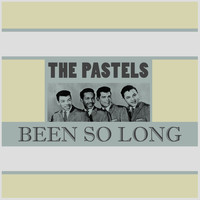 The Pastels - Been so Long