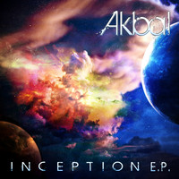 Akbal - Inception Ep
