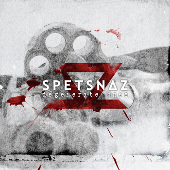 Spetsnaz - Degenerate Ones