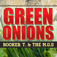 Booker T. & The M.G.'s - Green Onions