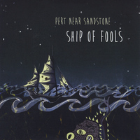 Pert Near Sandstone - Ship of Fools