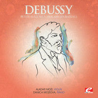 "Claude Debussy - Debussy: Petite Suite No. 1 ""Im Kahn"" (En bateau) (Digitally Remastered)"