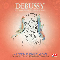 Claude Debussy - Debussy: Scottish March on a Folk Theme (Digitally Remastered)