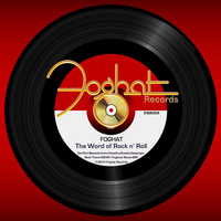 Foghat - The Word of Rock n' Roll