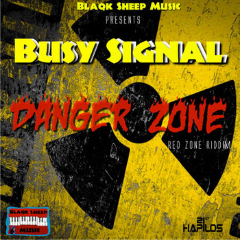 Busy Signal - Danger Zone - Single