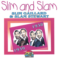Slim and Slam - 1938-1939