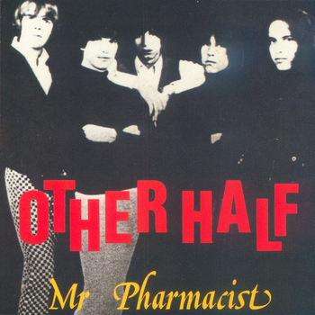 The Other Half - Mr Pharmacist