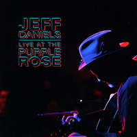 Jeff Daniels - Live At The Purple Rose