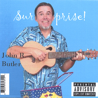 John R. Butler - Surprise!