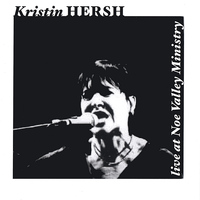 Kristin Hersh - Live at Noe Valley Ministry