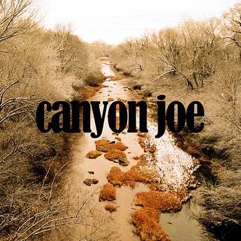 Joe Purdy - Canyon Joe