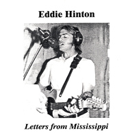 Eddie Hinton - Letters From Mississippi