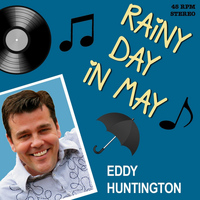 Eddy Huntington - Rainy Day in May
