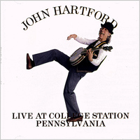 John Hartford - Live At College Station Pennsylvania
