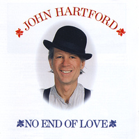 John Hartford - No End of Love
