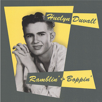 Huelyn Duvall - Ramblin' and Boppin'