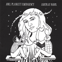 Joel Plaskett Emergency - Ashtray Rock