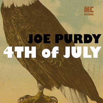 Joe Purdy - 4th of July