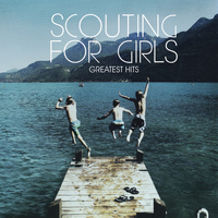 Scouting for Girls - Greatest Hits