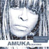 Amuka - Craving (Tracy Young Remixes)