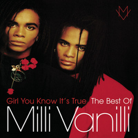 Milli Vanilli - Girl You Know It's True - The Best Of Milli Vanilli