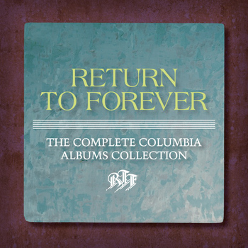 Return To Forever - The Complete Columbia Albums Collection