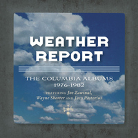 Weather Report - The Complete Weather Report / The Jaco Years- Columbia Albums Collection
