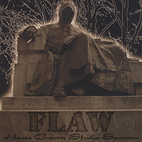 Flaw - Homegrown Studio Sessions